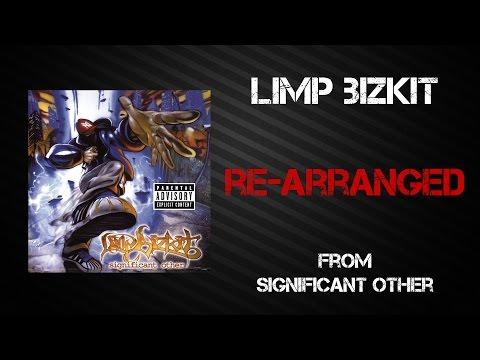 Limp Bizkit - Re-Arranged [Lyrics Video]