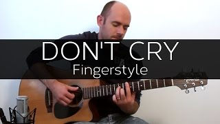 Don't Cry (Guns n' Roses) - Acoustic Guitar Solo Cover (Violão Fingerstyle)