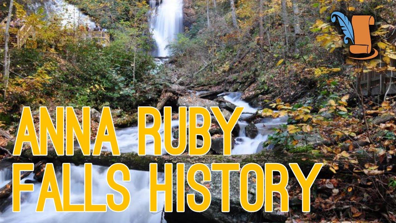 History Of Anna Ruby Falls In Helen Georgia Youtube