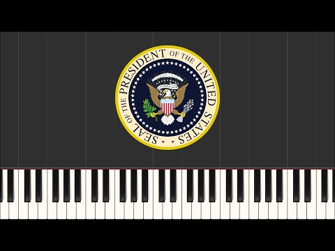 Hail to the Chief - US Presidential Anthem (Easy Piano Tutorial) + Sheet Music