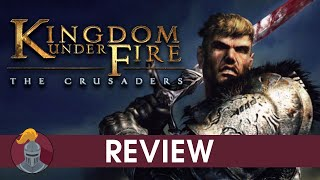 Kingdom Under Fire: The Crusaders Review