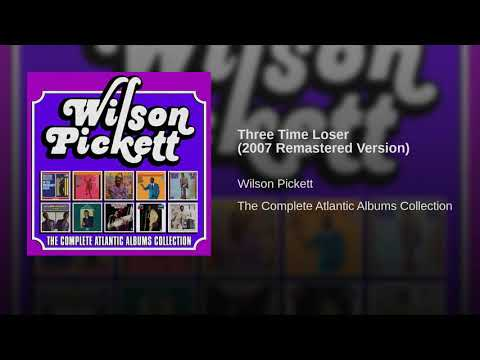 Three Time Loser (2007 Remastered Version)