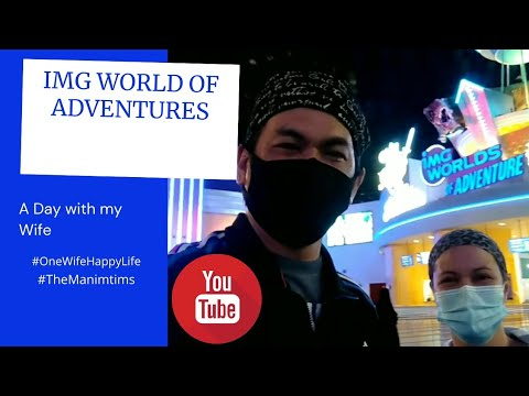 A Day With My Wife in IMG World of Adventures