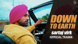 Sartaj Virk Down To Earth Proof Official Teaser Fresh Media Records