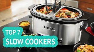7 Best Slow Cookers 2018 Reviews