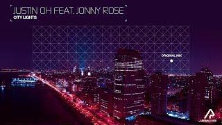 Justin Oh feat. Jonny Rose - City Lights (Original Mix) [Arrival]