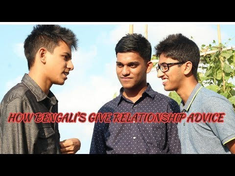 HOW BANGLADESHI'S GIVE RELATIONSHIP ADVICE