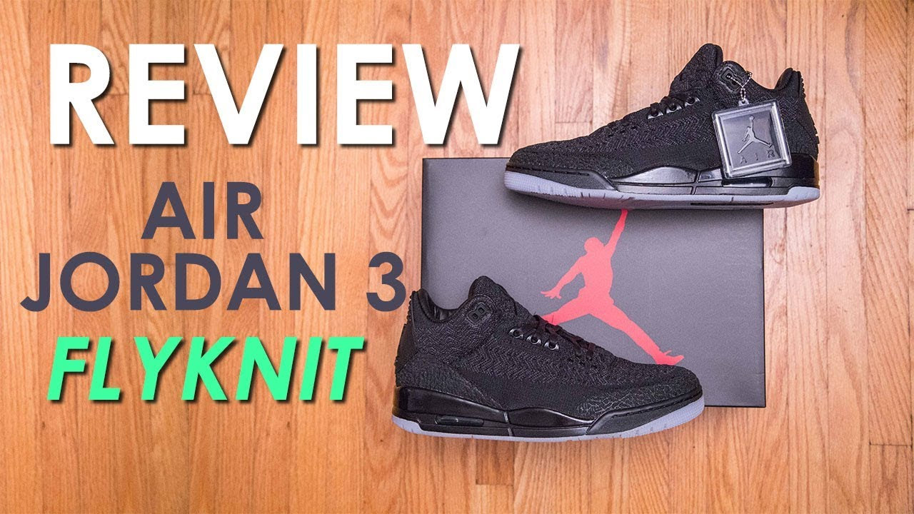 1fce50bbbd33 Air Jordan 3 Flyknit  Glow in the Dark  Review and On Feet