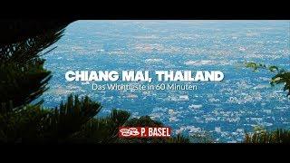 🇨🇷 Chiang Mai, Thailand - Das Wichtigste in 60 Minuten