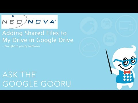 Adding Shared Files To My Drive In Google Drive