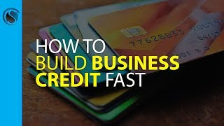 How to Build Business Credit Fast