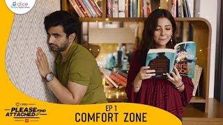 Dice Media  Please Find Attached  Mini Web Series  Ep 13 - Comfort Zone