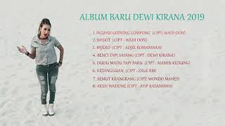 album baru dewi kirana 2019 hits musik pantura