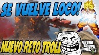 RETO TROLL | HACE UN KAME HAME HA Y SE VUELVE LOCO | TROLLEANDO EN GTA V #68