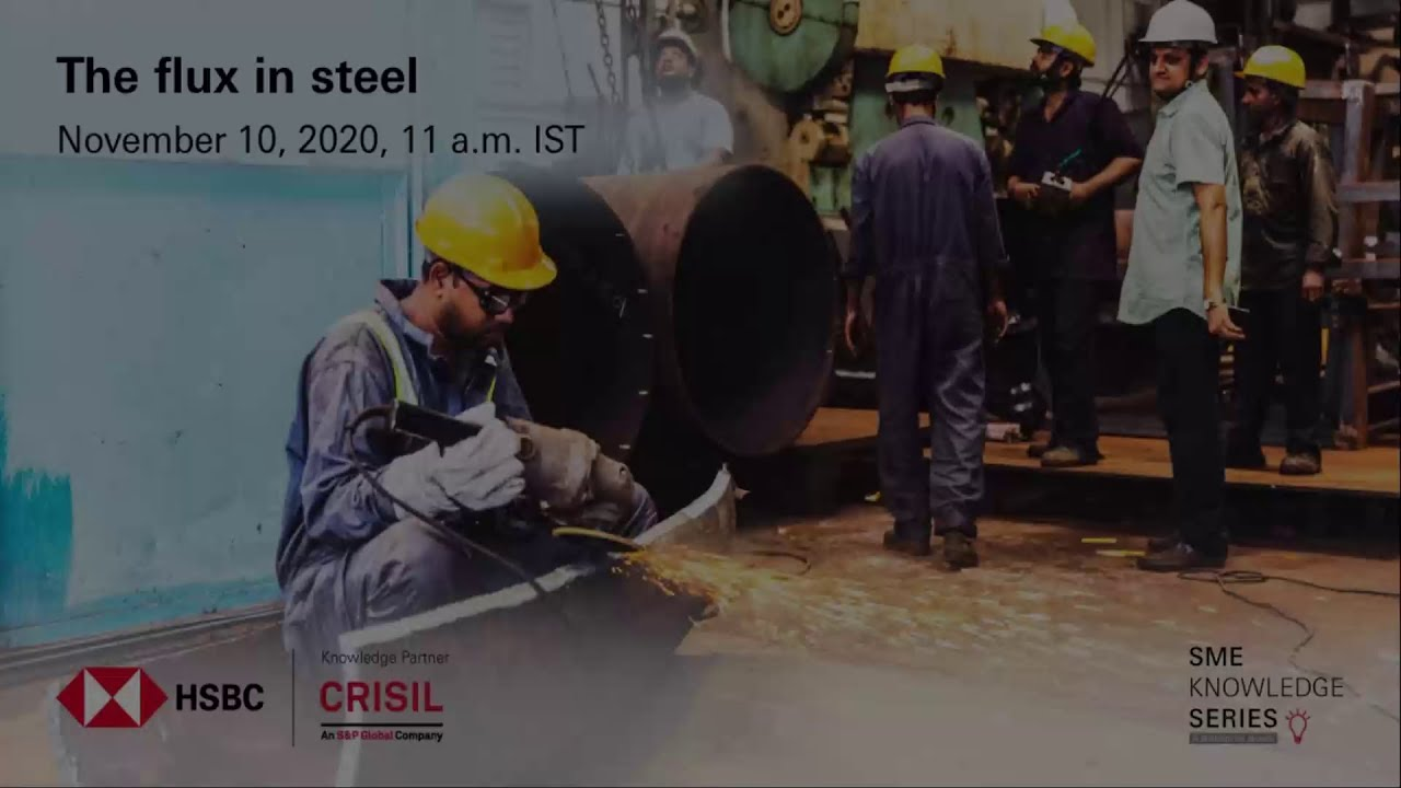 HSBC SME Knowledge Series with CRISIL   EP7   Steel Industry