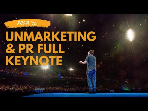 Full UnMarketing Keynote - PRSA16