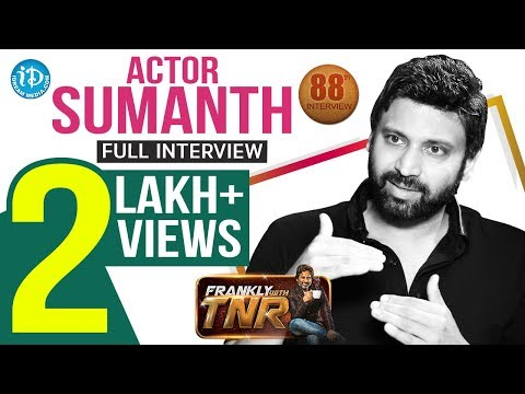 Actor Sumanth Full Interview - Unseen Demo Shoot | Frankly With TNR #88 | Talking Movies With iDream