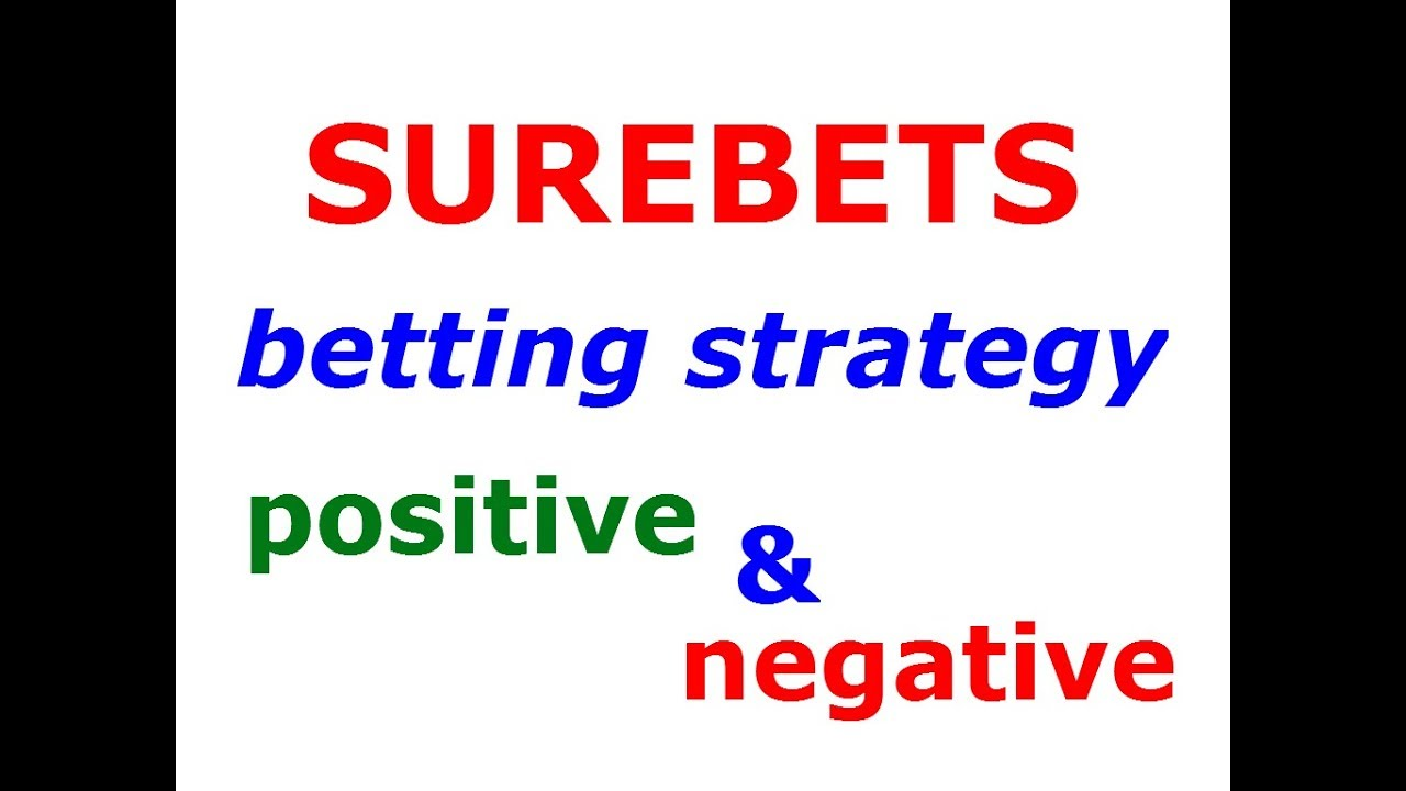 Sure Bet Strategy