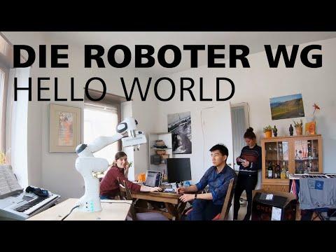 Die Roboter-WG - Hello World!