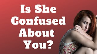 Download lagu How to Tell If a Girl is Confused About Her Feelings for You