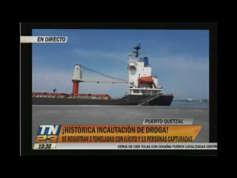 Una histórica incautación de droga se realizó en Puerto Quetzal