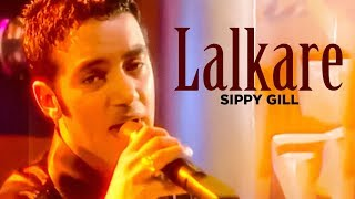 """lalkare sippy gill"" (full song) 