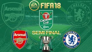 FIFA 18 Arsenal vs Chelsea | Carabao Cup Semi Final 2017/18 | PS4 Full Match