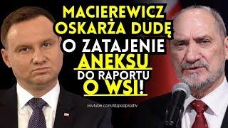 Macierewicz oskarża Dudę o zatajenie aneksu do raportu o WSI! IDŹ POD PRĄD NA ŻYWO 2019.01.21