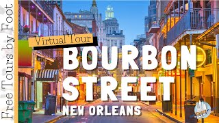 New Orleans Walking Tour - Bourbon Street