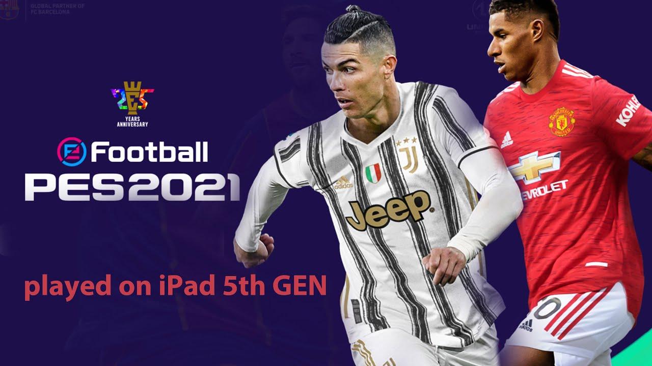 PES 2021 | iPad5 | Apple A9 | playing PES2021 on iPad5TH | iPad 5 gaming | PES 2021 review