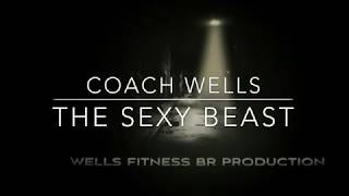 "Fitness Journey with Wells Fitness BR ""Season 1 Episode 1"" Sexy Beast"