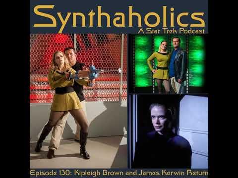 Episode 130: Kipleigh Brown and James Kerwin return!