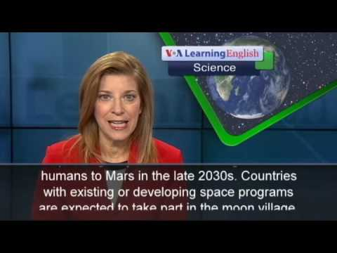 The Science Report: European Space Agency Moving Forward With 'Moon Village