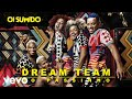Download Dream Team do Passinho - Oi Sumido (Áudio)