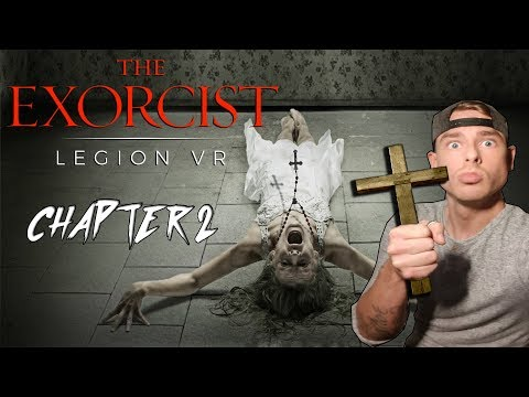 PERFORMING AN EXORCISM IN VR • THE EXORCIST LEGION VR GAMEPL