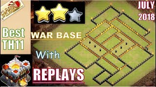 Best TH11 War Base With REPLAYS! | Anti 1star/Anti 2star Anti All | July 2018