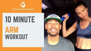 Arm workout - 10 minutes - Body and Mind Control