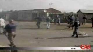 Repeat youtube video [CNN] South African Violence Escalates            2008.05.21