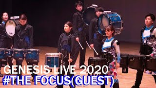 【マーチング】THE FOCUS(GUEST)【GENESIS LIVE 2020】