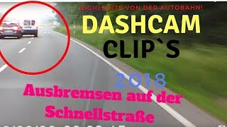 Ausbremsen auf der Schnellstraße! Heftig!!Highlights von der Autobahn