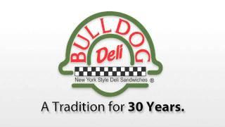 Bulldog Deli 30th Anniversary Spots - 1