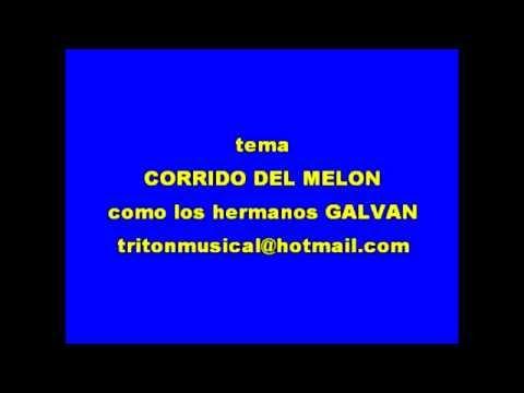 CORRIDO EL MELON KARAOKE BANDA HNOS GALVAN