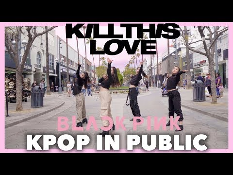 [kpop-in-public]-kill-this-love---blackpink-(블랙핑크)-dance-cover-//-seoula