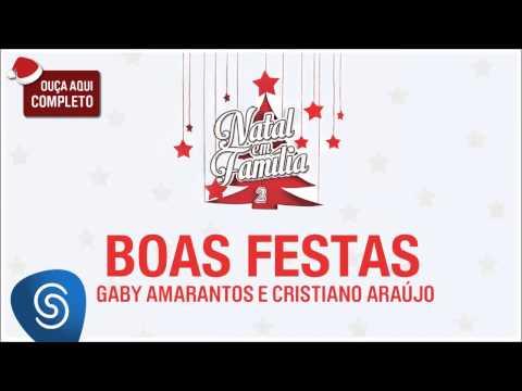 Boas Festas (Part  Cristiano Araújo) - Gaby Amarantos (letra
