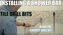 Shower Bar Install: Drilling Through Tile
