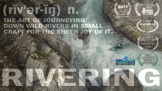 RIVERING:  An ode to the whitewater obsession -- Full Movie