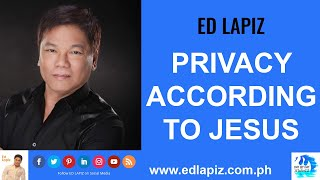 🆕Ed Lapiz Latest Sermon New Video👉 Ed Lapiz - PRIVACY ACCORDING TO JESUS👉 Official Channel 2020