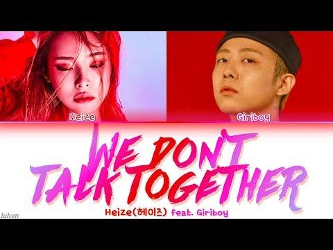 Heize - 'We Don't Talk Together (Feat. Giriboy)(Prod. SUGA)' LYRICS [HAN|ROM|ENG COLOR CODED] 가사
