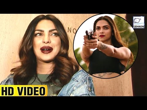 Priyanka Chopra's REACTION On Deepika Padukone's XXX: Return of Xander Cage | LehrenTV