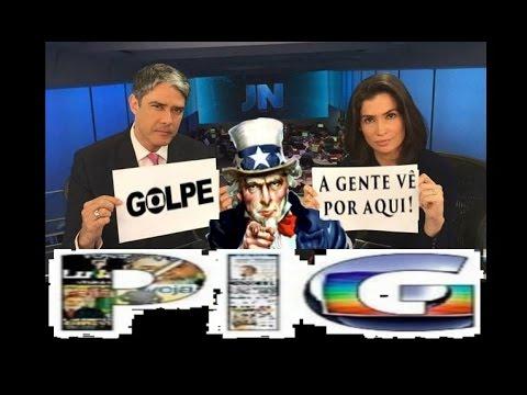 GOLPES, EUA E A ALIADA GLOBO - TRAIÇÃO E MAIS GOLPES
